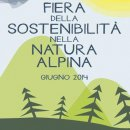 """A Giugno la 3° edizione della """"Fiera della Sostenibilità della Natura Alpina"""""""