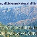"""Inaugurazione Mostra """"Foreste e Torbiere delle Montagne della Val Grigna"""""""