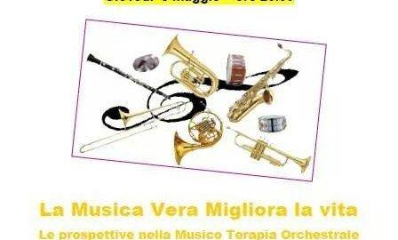 """""""La musica vera migliora la vita – Le prospettive nella musico terapia orchestrale"""""""